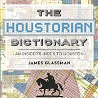 The Houstorian Dictionary James Glassman