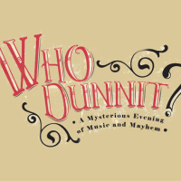 Theatre Under The Stars presents Who Dunnit? Gala