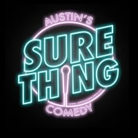 Sure Thing Records Austin stand-up comedy showcase logo