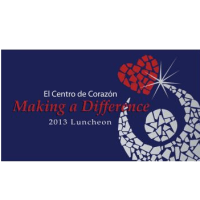 "El Centro de Corazón ""Making a Difference"" 2013 Luncheon"