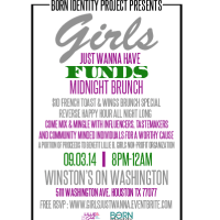 "Born Identity Project hosts ""Girls Just Wanna Have Funds"" Midnight Brunch"