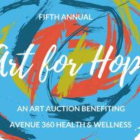 Avenue 360 Health & Wellness presents Art for Hope