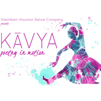 Silambam Houston presents <i>KĀVYA: Poetry in Motion</i>