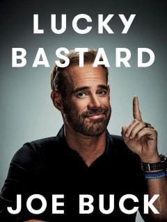 Joe Buck: Lucky Bastard