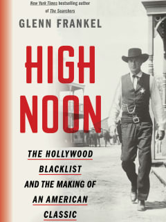 Glenn Frankel's The Hollywood Blacklist and the Making of an American Classic