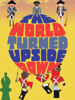 Teco Theatrical Productions presents The World Turned Upside Down