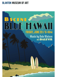 poster for B Scene at the Blanton of Blue Hawaii theme