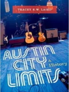 Book reading and signing: Austin City Limits: A History by Tracey Laird