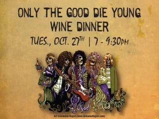 Only the Good Die Young Dinner