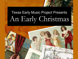 Texas Early Music Project presents An Early Christmas
