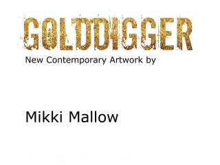 Caldwell Arte Exposición presents Golddigger
