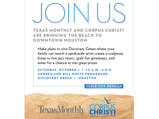Texas Monthly and Corpus Christi Sandcastle Event