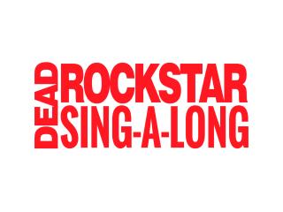 Rec Room presents Dead Rock Star Sing-A-Long Club