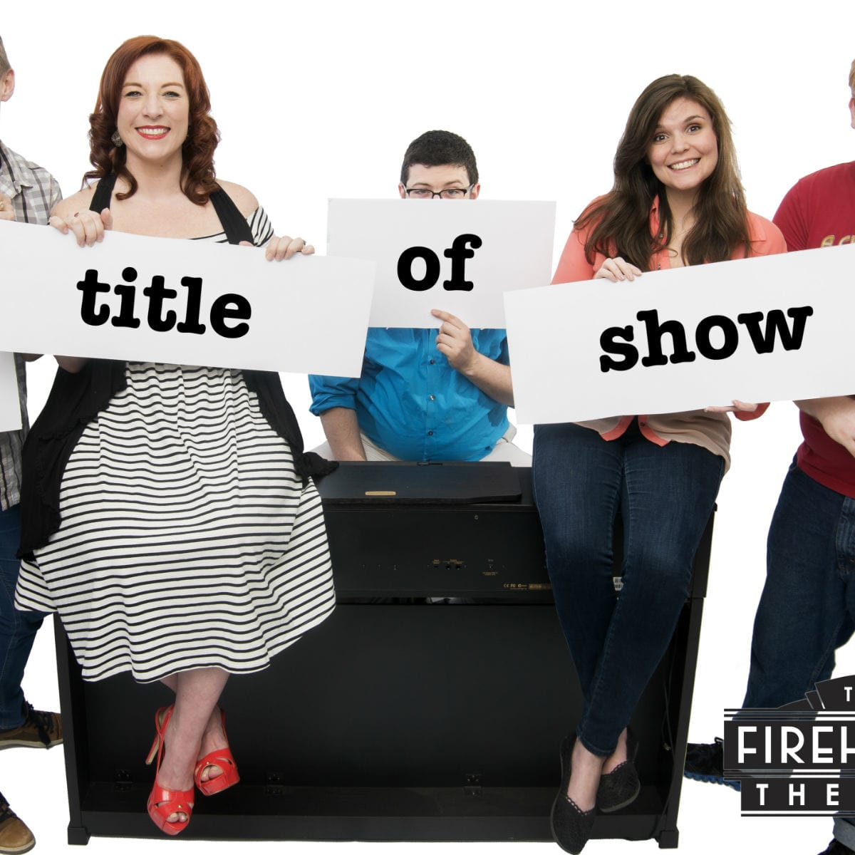 Firehouse Theatre presents [title of show]