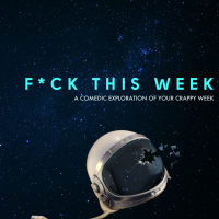 The New Movement Theater presents F*ck This Week