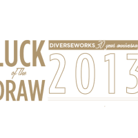 "DiverseWorks' ""Luck of the Draw"" 2013"