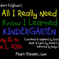 Pearland Theatre Guild presents All I Really Need to Know I Learned in Kindergarten