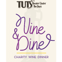 """Theatre Under The Stars' """"Vine and Dine"""" Charity Wine Dinner"""