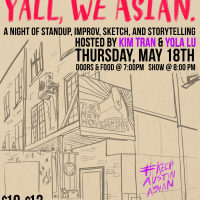 The New Movement Theater presents  Y'all, We Asian: A Comedy Showcase