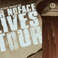 Sir Noface Lives Tour
