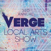 VERGE Art Events presents VERGE 3rd Annual Art Show