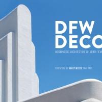 Jim Parsons and David Bush: Dallas-Fort Worth Deco