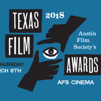 The 2018 Texas Film Awards