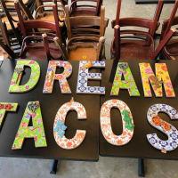Dream Tacos TX sign Scott Jenni Weaver