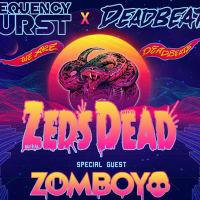 Frequency Burst x Dead Beats: Zeds Dead
