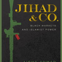 <i>Jihad & Co.: Black Markets and Islamist Power </i>