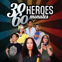 30 Heroes in 60 Minutes