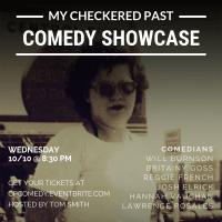 My Checkered Past Comedy Showcase