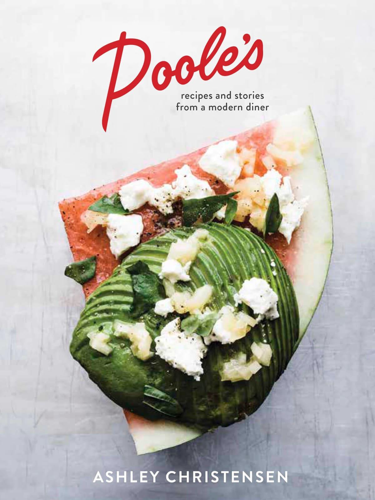 Ashley Christensen Poole's Diner cookbook
