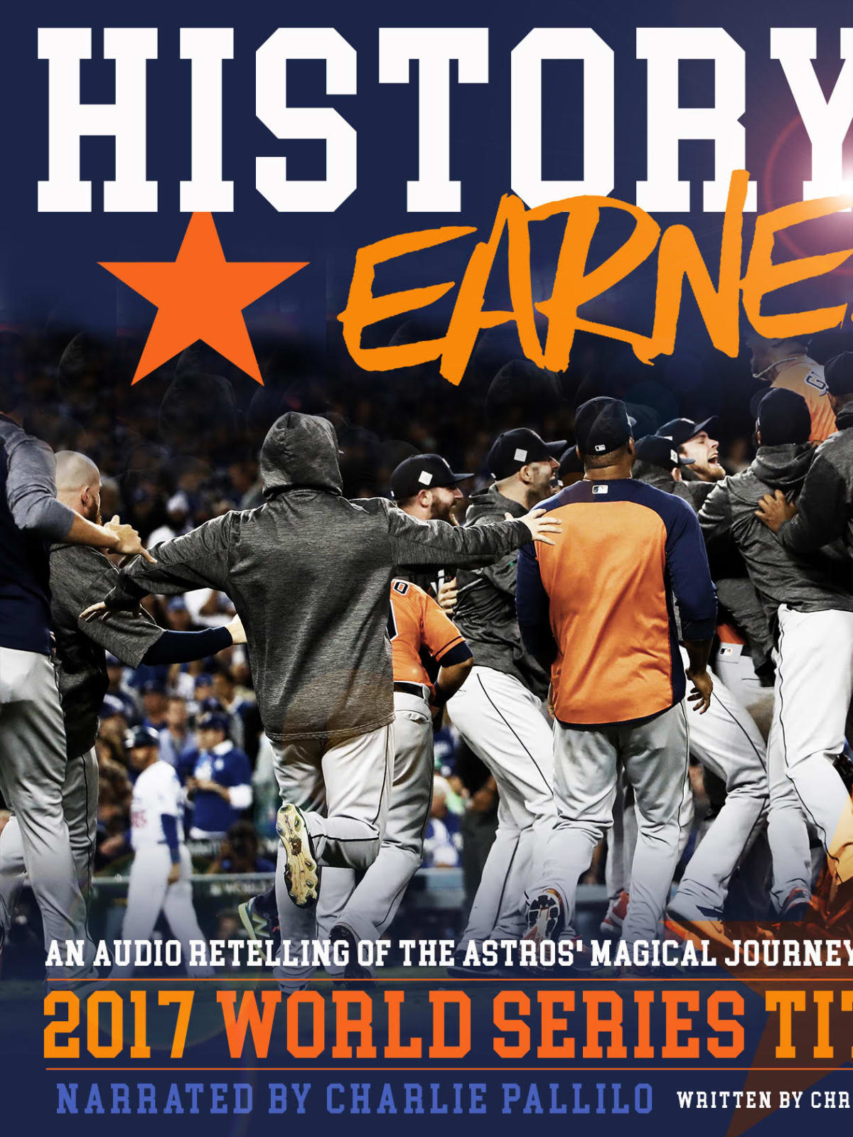 History Earned, World Series audiobook, Astros