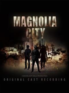 Magnolia City