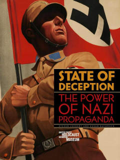 Bullock Texas State History Museum presents State of Deception: The Power of Nazi Propaganda