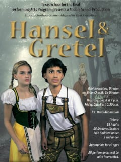 Texas School for the Deaf's Performing Arts Program presents Middle School Production:<i> Hansel & Gretel</i>