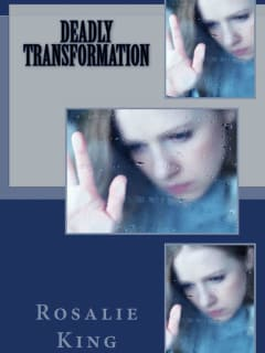 Rosalie King presents <i>Deadly Transformation</i> book signing