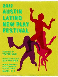 Teatro Vivo presents Austin Latino New Play Festival 2017