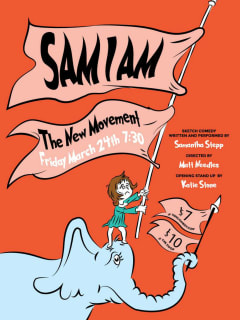 The New Movement presents Sam I Am