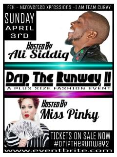 Fashion Events Houston presents Drip The Runway 2