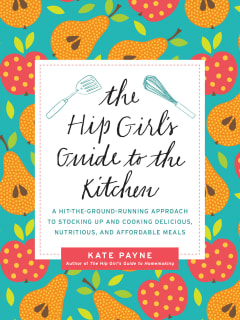 Bullock Texas State History Museum presents The Hip Girl's Guide to the Kitchen