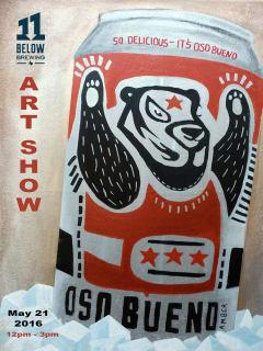 11 Below Brewery presents Oso Bueno Art Show