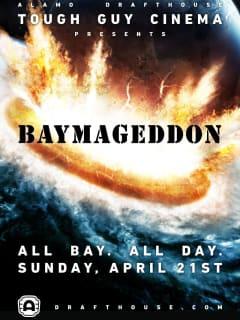 Poster for Tough Guy Cinema marathon Baymageddon at Drafthouse Ritz