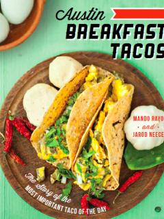 Austin Breakfast Tacos Mando Rayo