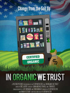 In Organic We Trust documentary poster