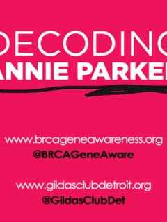 Decoding Annie Parker benefiting BCRA Gene Awareness