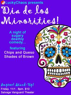poster for LuckyChaos theater's performance Dia de Los Minorities
