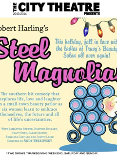 flyer for Steel Magnolias at City Theatre Company