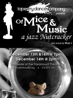 poster for Tapestry Dance Company's of Mice and Music a Jazz Nutcracker